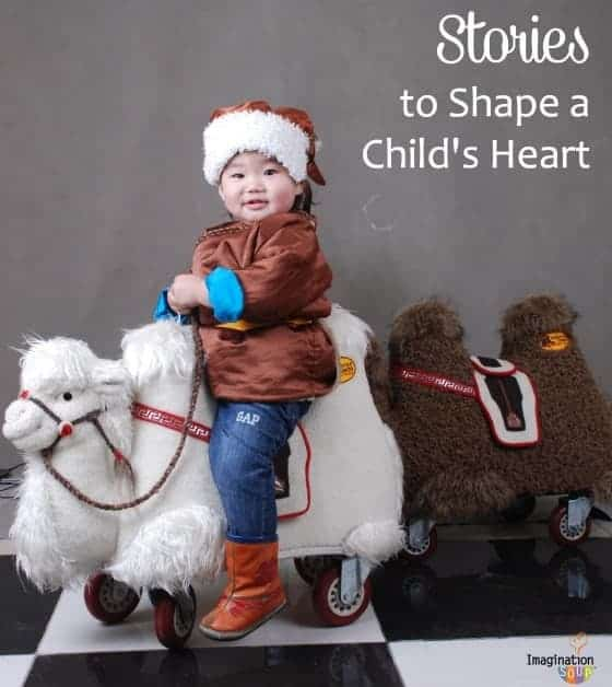 Stories to shape a child's heart