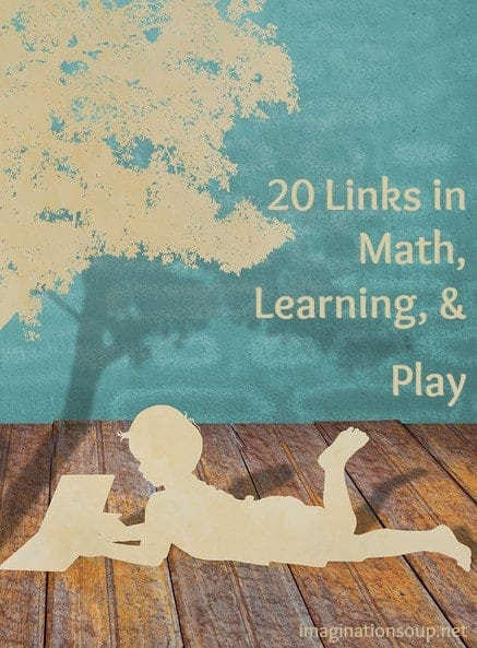 20 links in math, learning, & play
