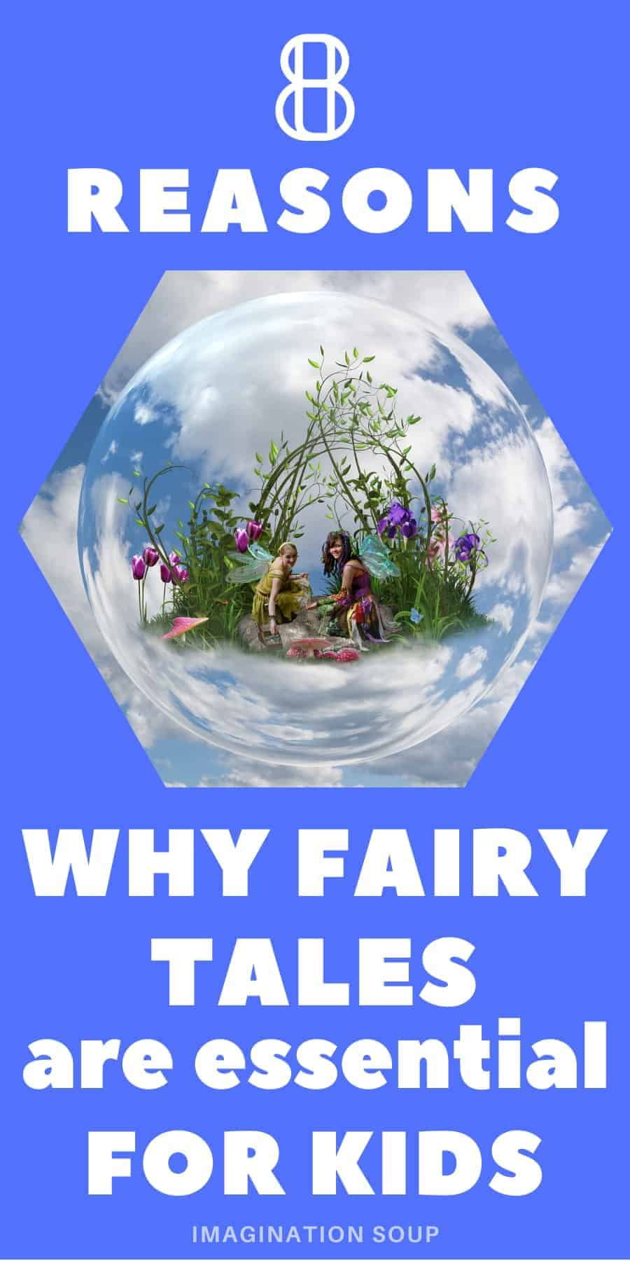 reasons why fairy tales are essential for kids