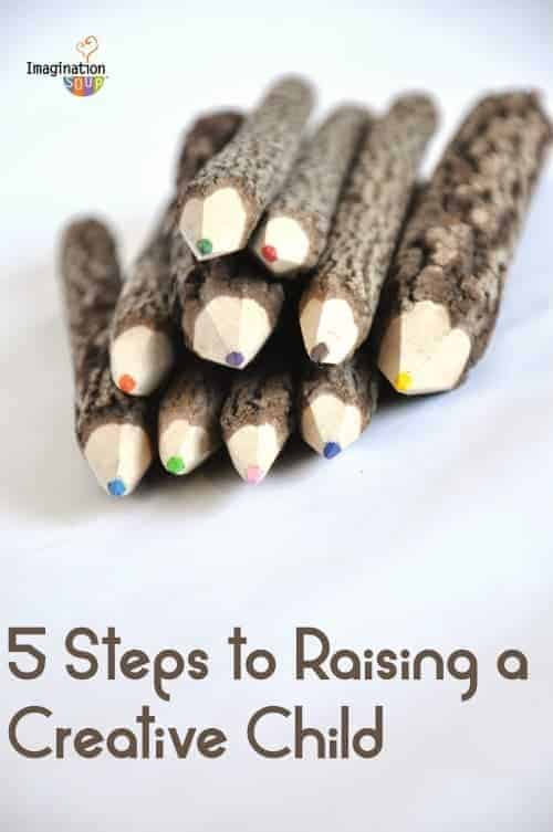 steps to raising a creative child