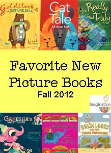 favorite new picture books The Best New Picture Books for Fall 2012