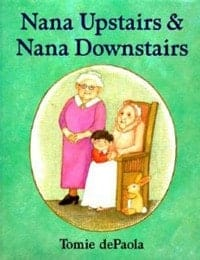 Nana Upstairs Books to Help Children Deal with Loss and Grief