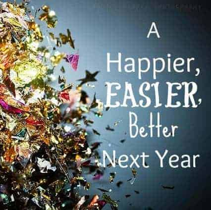 A Happier, Easier, Better Next Year (+ Top 10 Posts from Last Year)