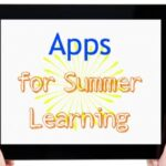 New Learning Apps for Summer