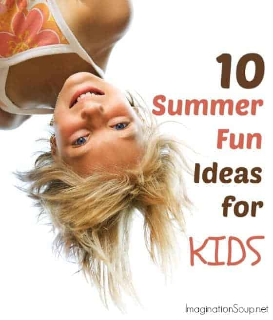 summer fun ideas for kids Our Favorite Summer Boredom Busters for Kids