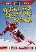 Alpine & Freestyle Skiing by Kylie Burns