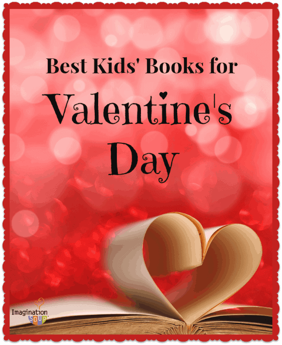 The Best Children's Books for Valentine's Day (Board Books, Picture Books, Activity Books)
