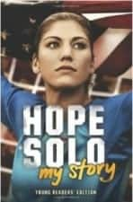 Hope Solo My Story by Hope Solo