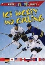 Ice Hockey & Curling by Robin Johnson