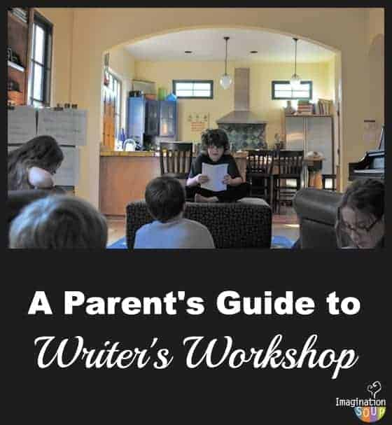 a parent's guide to writer's workshop