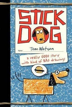 Stick dog best book series for 9 year olds