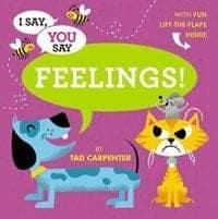 i say, you say feelings