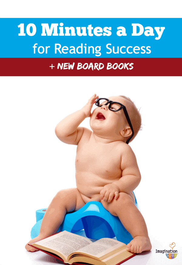 10 minutes a day for reading success (+ new board books)