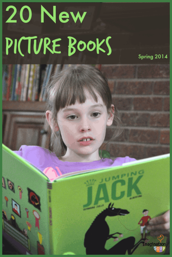 20 new picture books, spring 2014