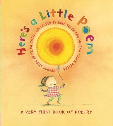 Here's a Little Poem A Very First Book of Poetry