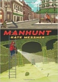 Manhunt best books for 11 year olds
