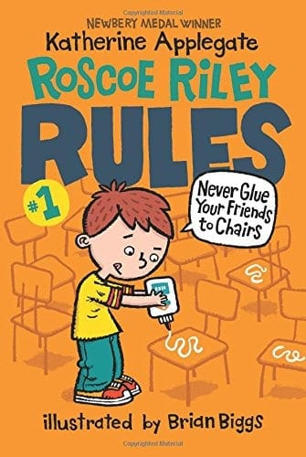 Roscoe Riley Rules funny chapter books for kids