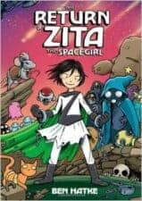 Return of Zita the Spacegirl best book series for 3rd graders