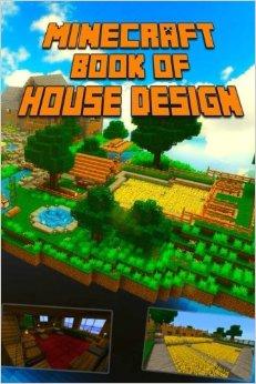 Minecraft Book of House Design
