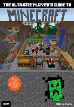 Ultimate Players Guide to Minecraft