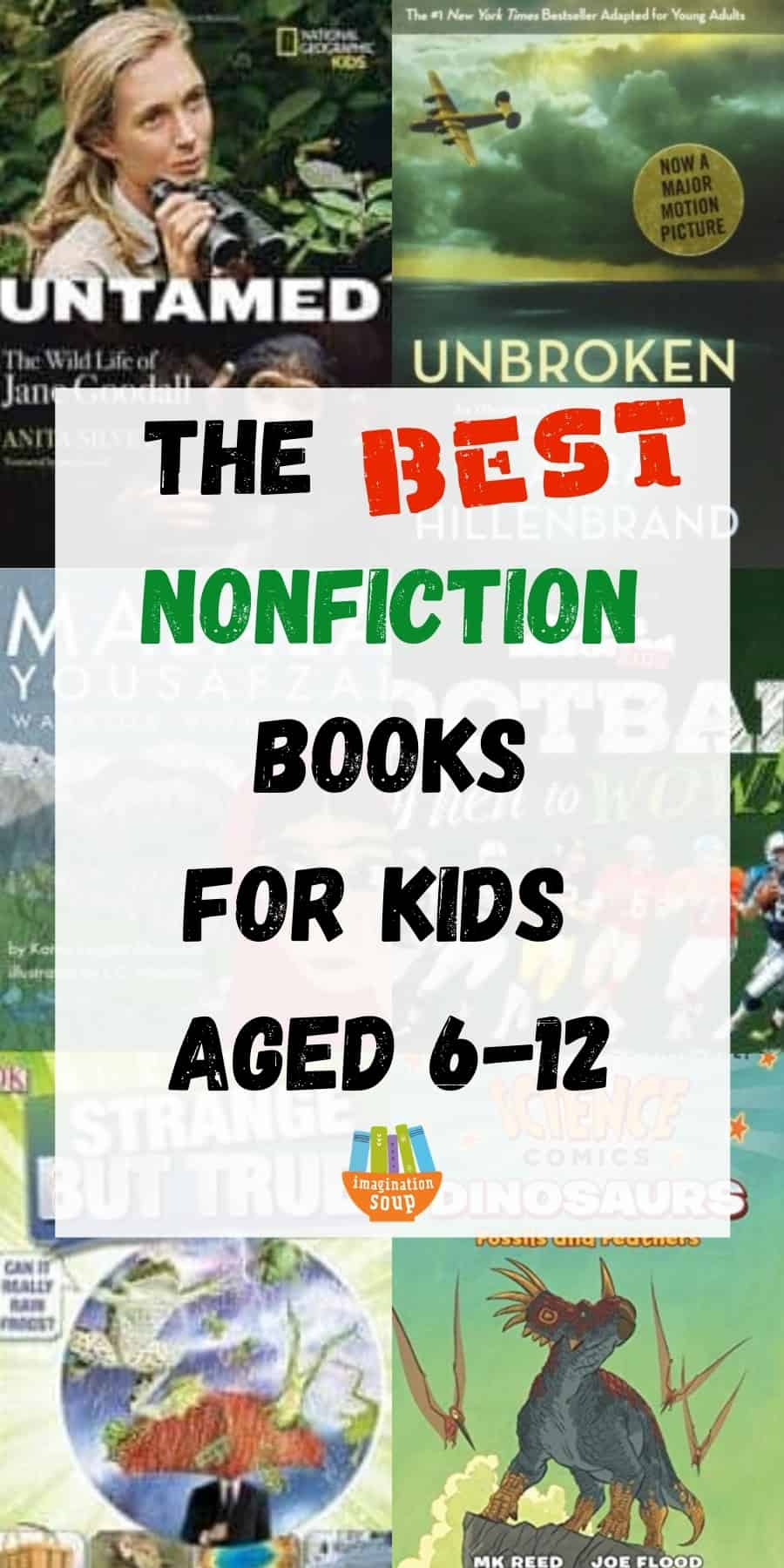 the best nonfiction books for kids aged 6-12