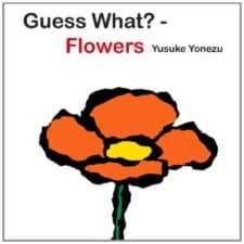 Guess What? Flowers board book