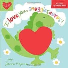 I Love You Snugglesaurus board book