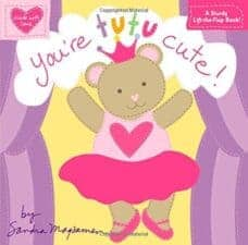 You're Tutu Cute board book