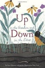 Up in the Garden and Down in the Dirt Picture Book About Habitats and Ecosystems