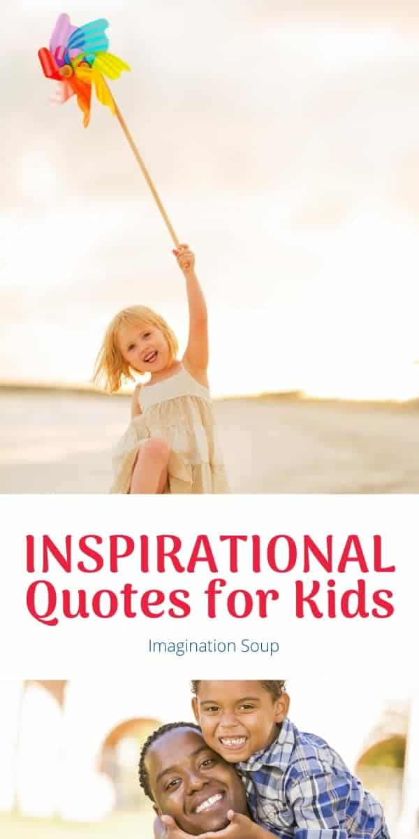inspirational quotes for kids and how you can use them with your family