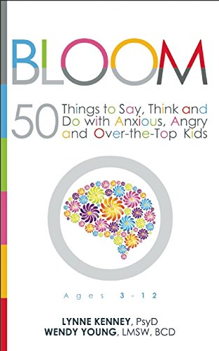 Bloom by Lynne Kenney and Wendy Young