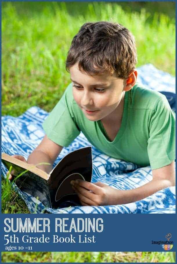 GREAT LIST!! summer reading 5th grade book list for ages 10 and 11