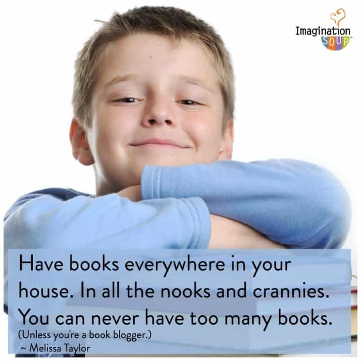 Try to have lots of books for your kids to read all over your house - it will help get them reading