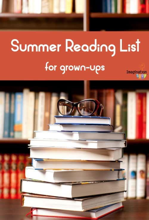 summer reading list for grown-ups I didn't forget about you!