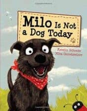 Milo is Not a Dog Today