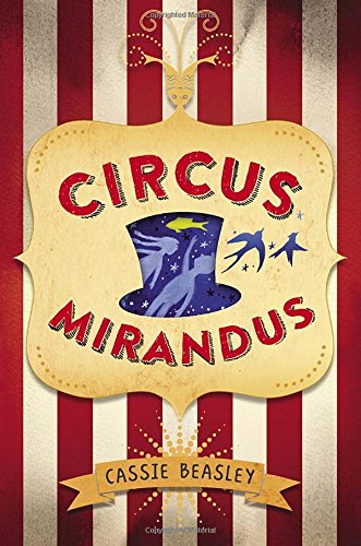 Circus Mirandus review