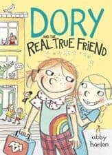 Dory REal True Friend book list for kids age 8