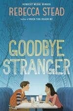 Goodbye Stranger realistic books