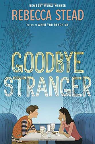 Goodbye Stranger book review by Rebecca Stead