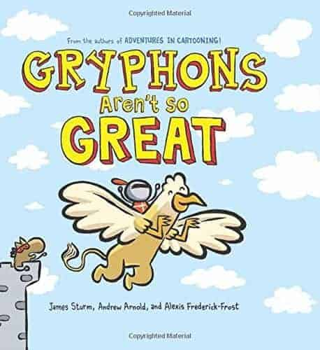 Gryphons Aren't So Great The Best Graphic Novels for Kids
