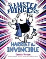 Hamster Princess good books for 3rd graders