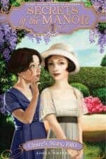 Secrets of the Manor Good Historical Fiction Books for Kids
