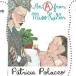 New Patricia Polacco Book! Miss Keller and the Thesaurus