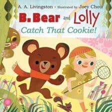 B.Bear and Lolly Catch That Cookie! fairy tales for kids