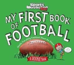 My First Book of Football- Mostly Everything Explained About the Game