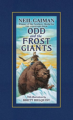 Odd and the Frost Giants Norse Mythology Books
