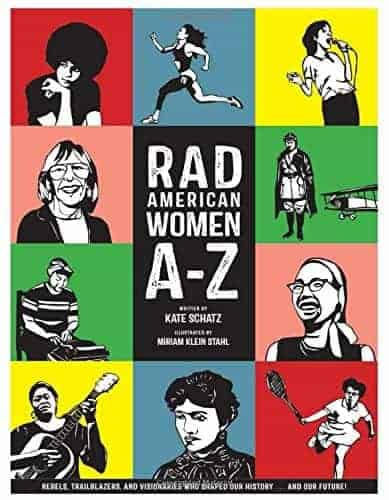 Rad American Women a z (Excellent Nonfiction Books To Get Kids Reading)