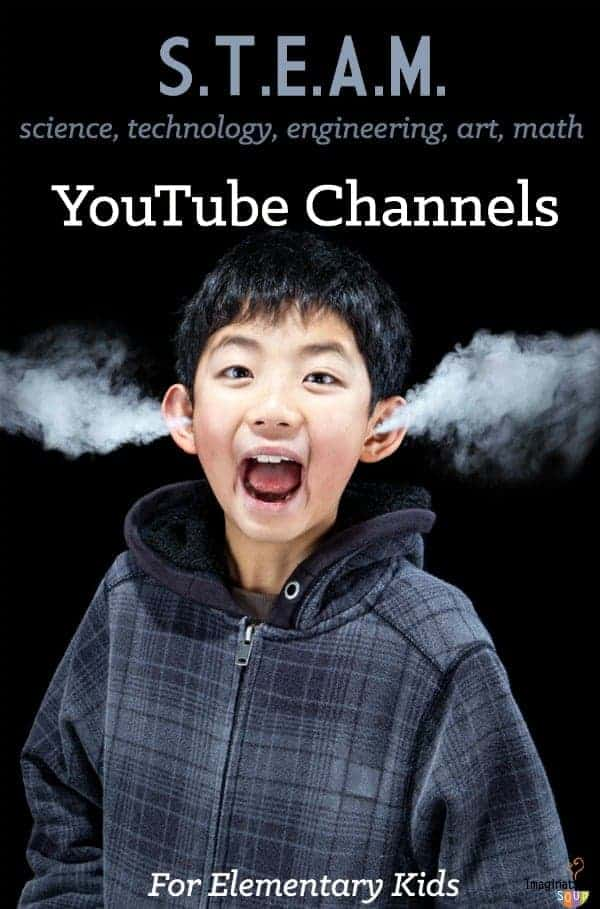 STEAM STEM Youtube Channels for Elementary Age Kids