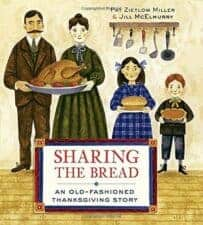 Sharing the Bread- An Old-Fashioned Thanksgiving Story