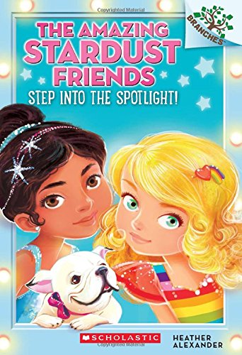 The Amazing Stardust Friends from Scholastic BRANCHES